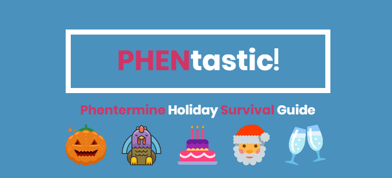 Phentermine Holiday Survival Guide