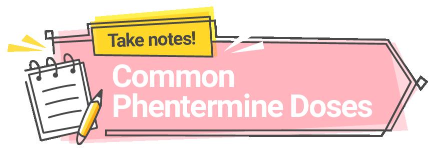 Common Phentermine Doses